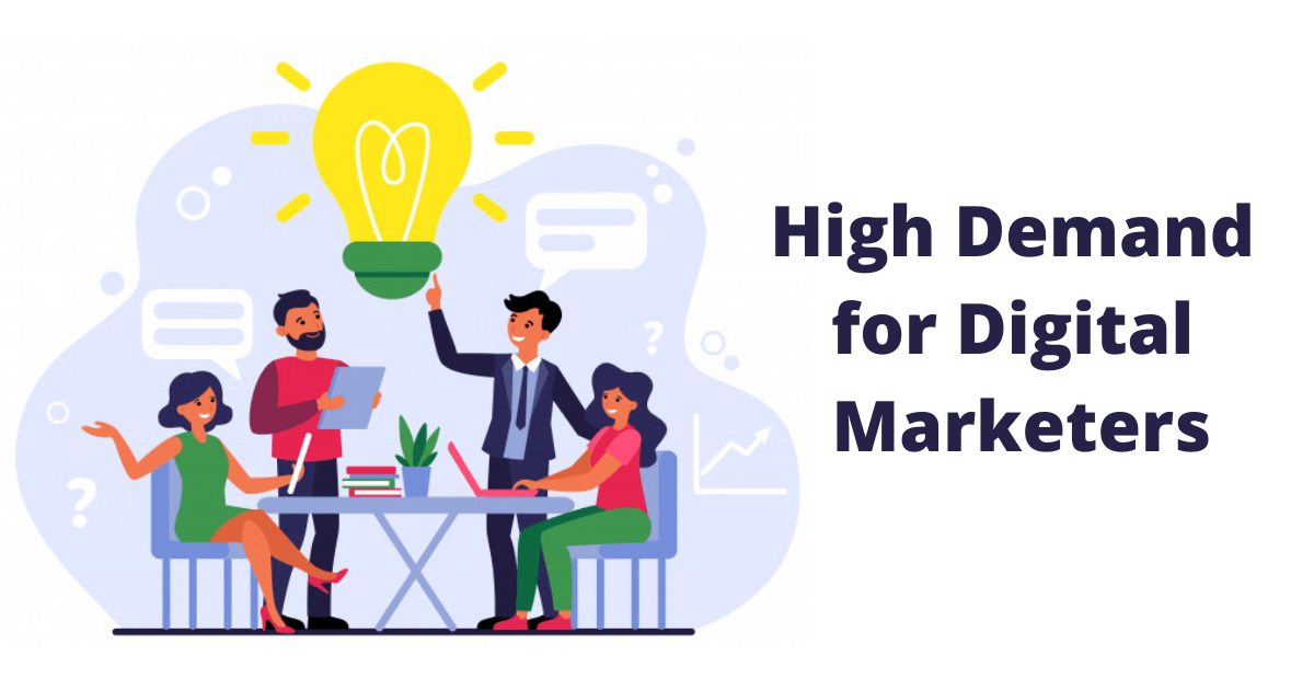 High Demand for Digital Marketers