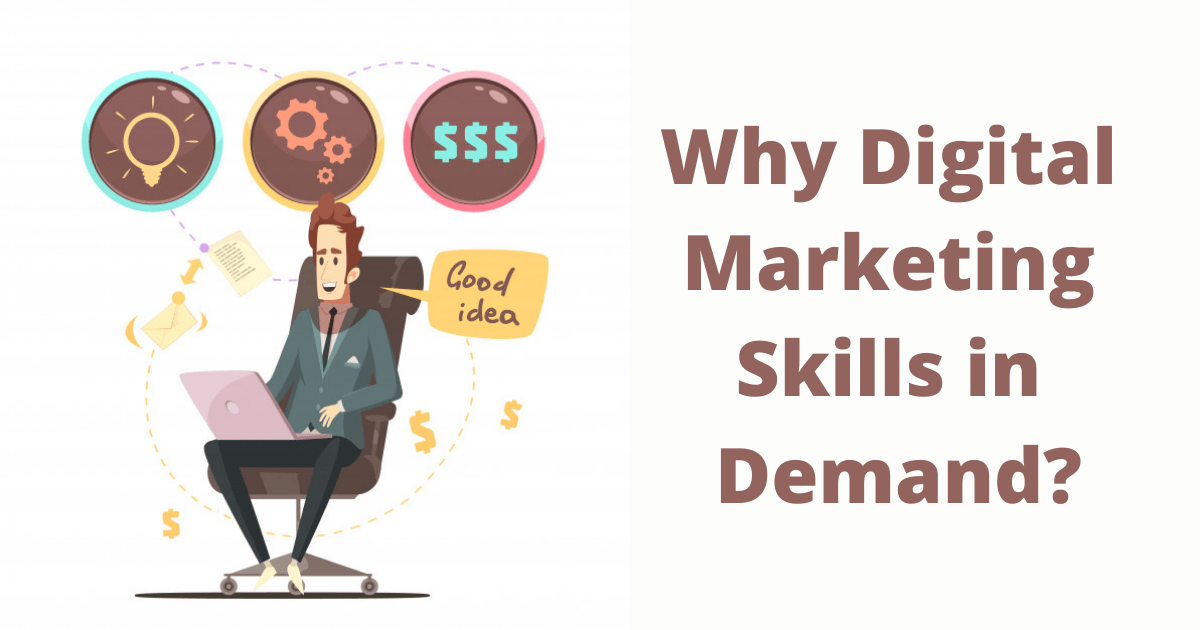 Why Digital Marketing Skills in Demand_