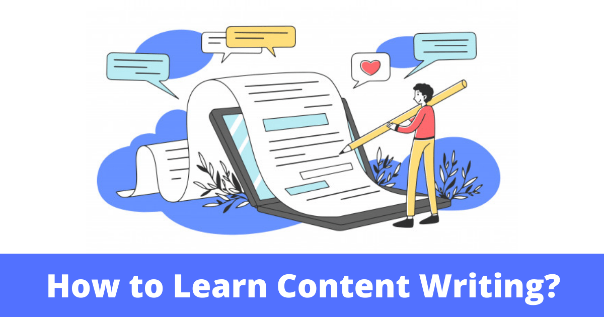 How to Learn Content Writing – A Comprehensive Guide for Beginners