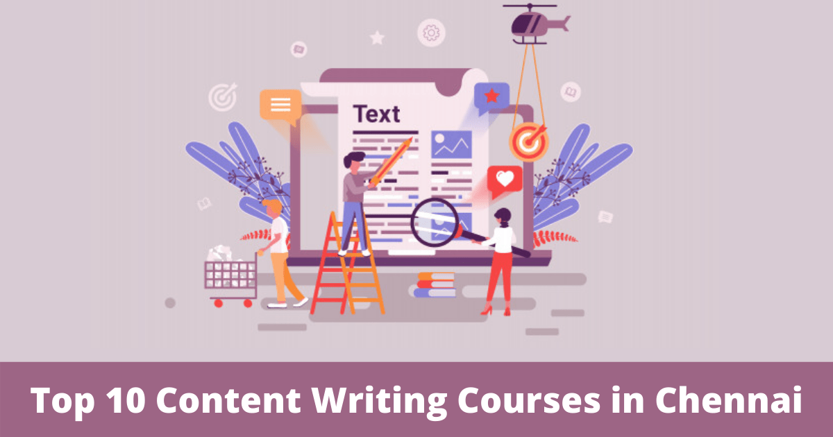 Top 10 Content Writing Courses in Chennai