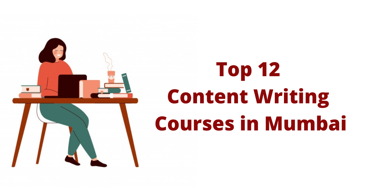 Top 12 Content Writing Courses in Mumbai