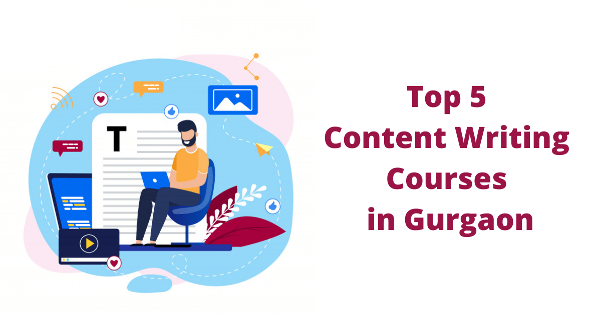 Top 5 Content Writing Courses in Gurgaon