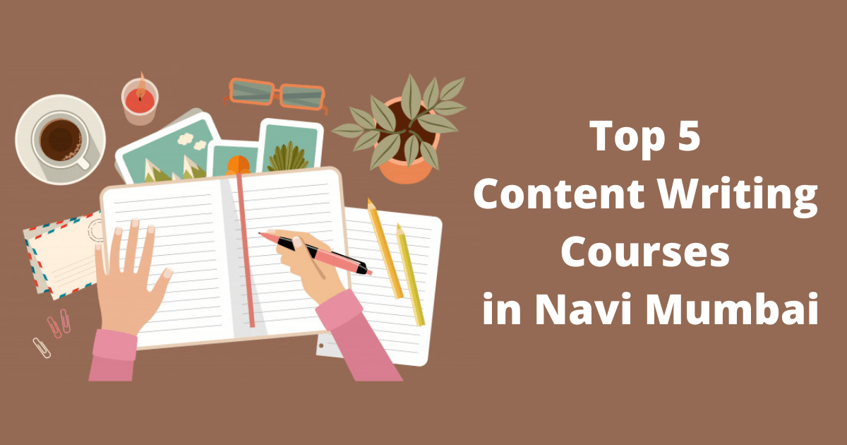 Top 5 Content Writing Courses in Navi Mumbai