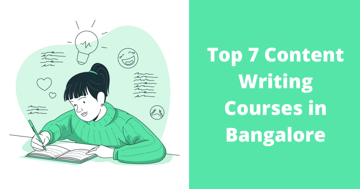 Top 7 Content Writing Courses in Bangalore