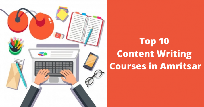 Top 10 Content Writing Courses in Amritsar