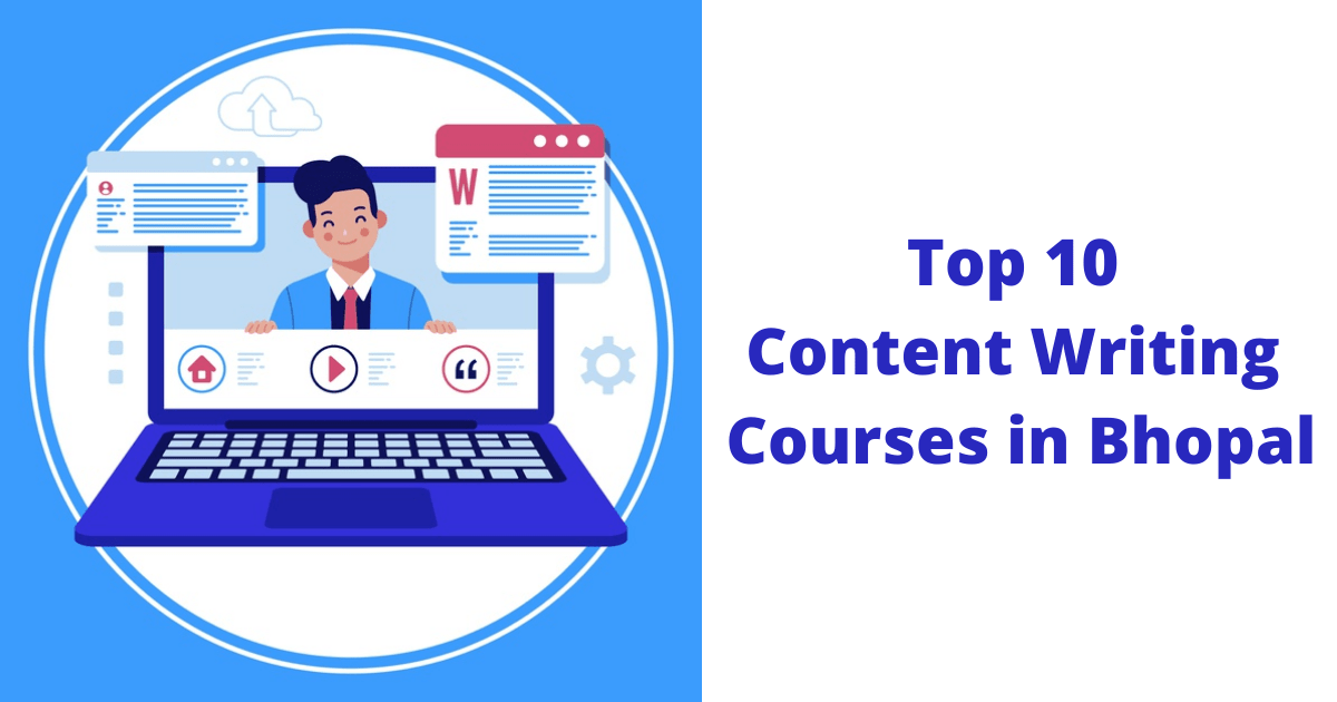 Top 10 Content Writing Courses in Bhopal