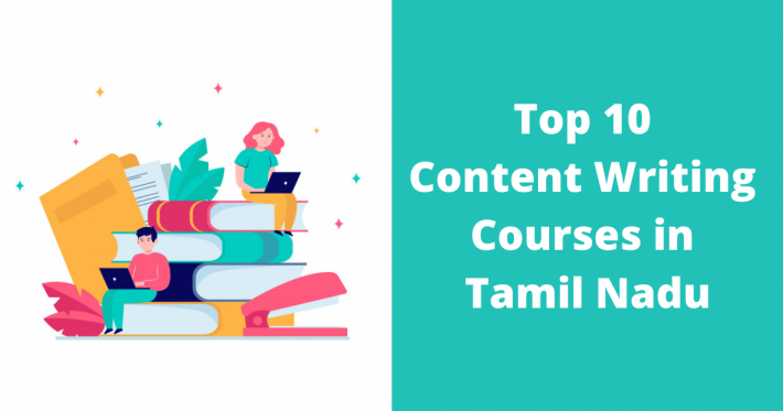 Top 10 Content Writing Courses in Tamil Nadu