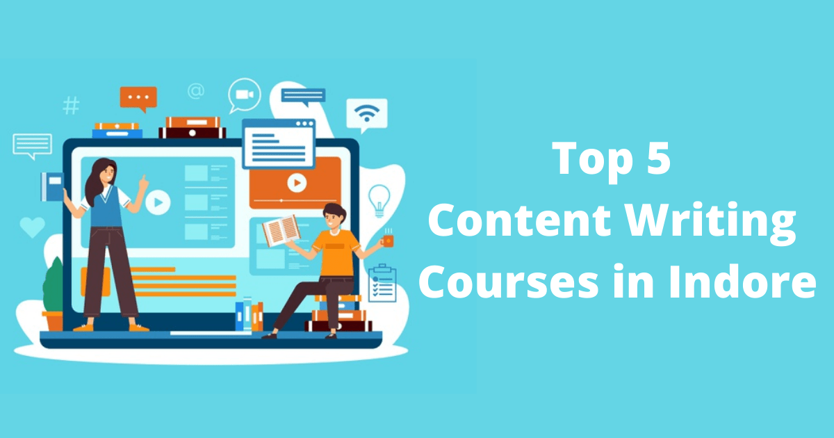 Top 5 Content Writing Courses in Indore