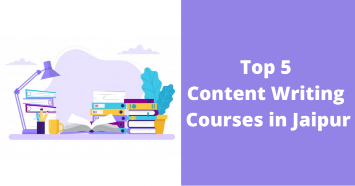 Top 5 Content Writing Courses in Jaipur