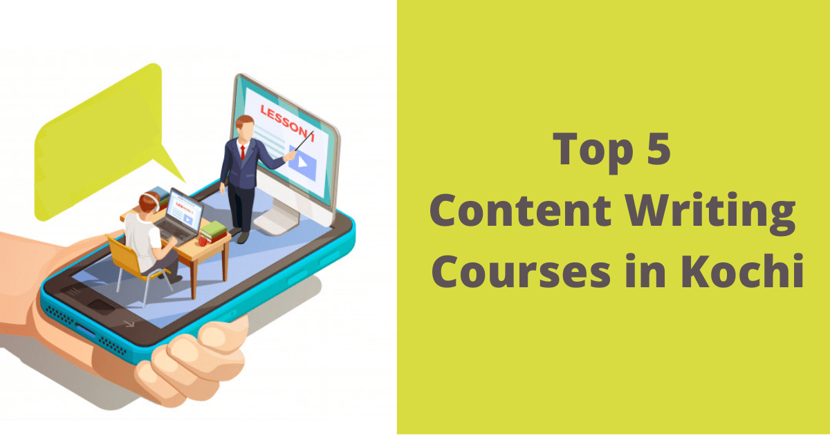 Top 5 Content Writing Courses in Kochi