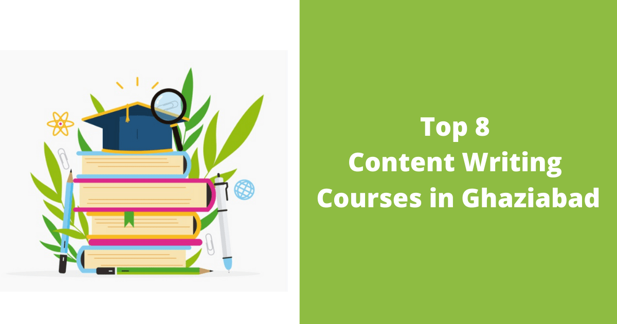 Top 8 Content Writing Courses in Ghaziabad