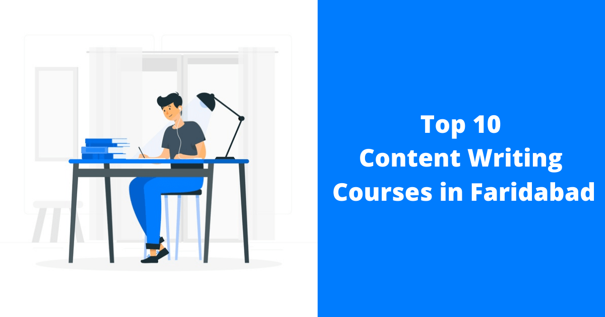 Top 10 Content Writing Courses in Faridabad