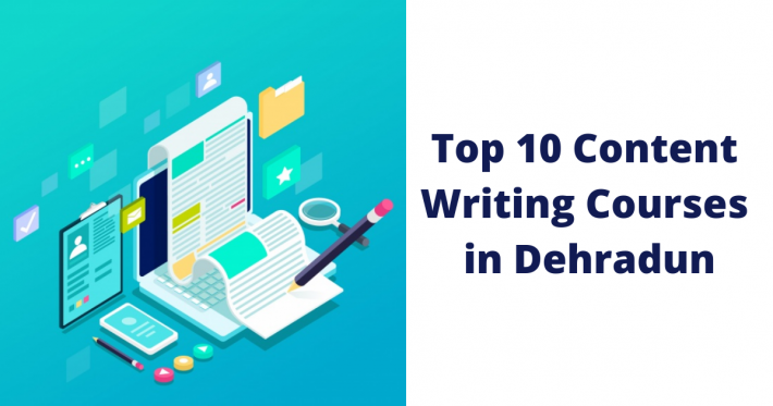 Top 10 Content Writing Courses in Dehradun