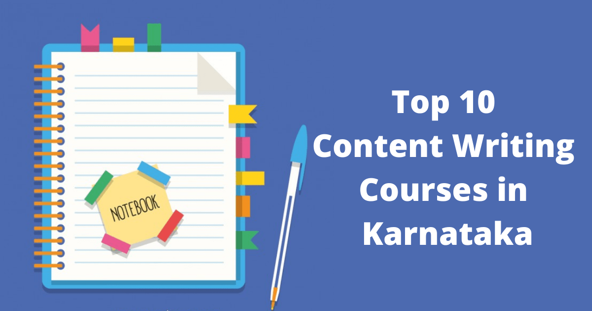 Top 10 Content Writing Courses in Karnataka