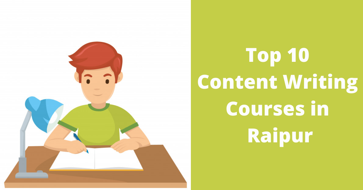 Top 10 Content Writing Courses in Raipur