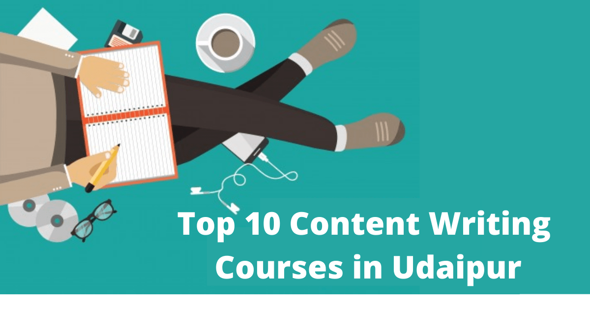 Top 10 Content Writing Courses in Udaipur