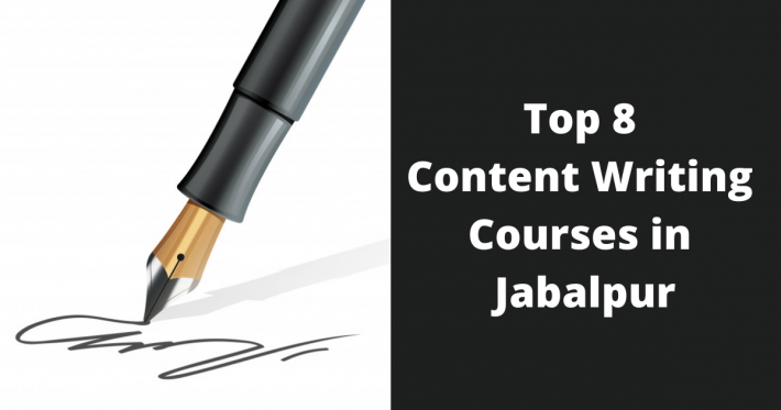 Top 8 Content Writing Courses in Jabalpur