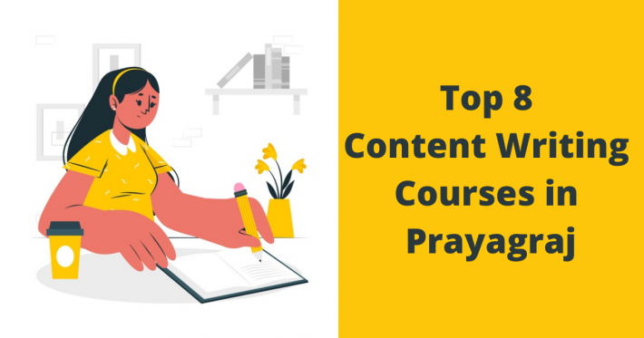 Top 8 Content Writing Courses in Prayagraj