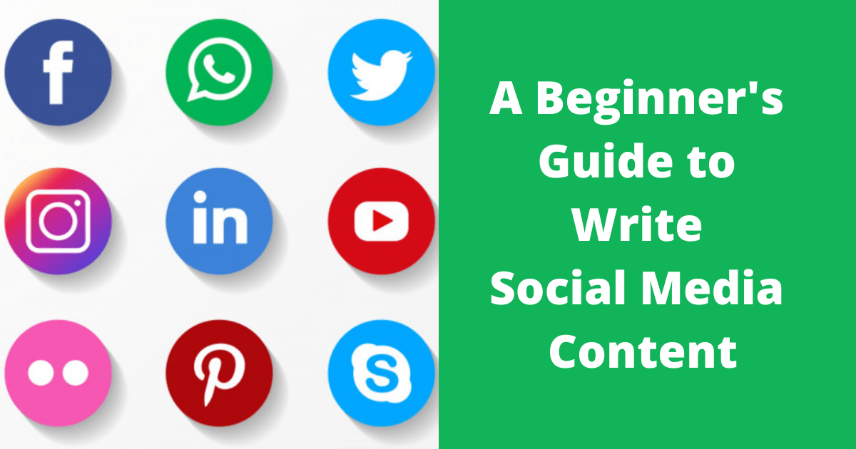 A Beginner's Guide to Write Social Media Content