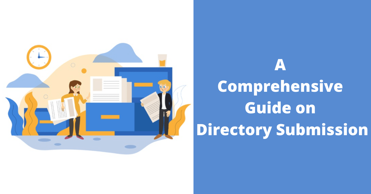 A Comprehensive Guide on Directory Submission