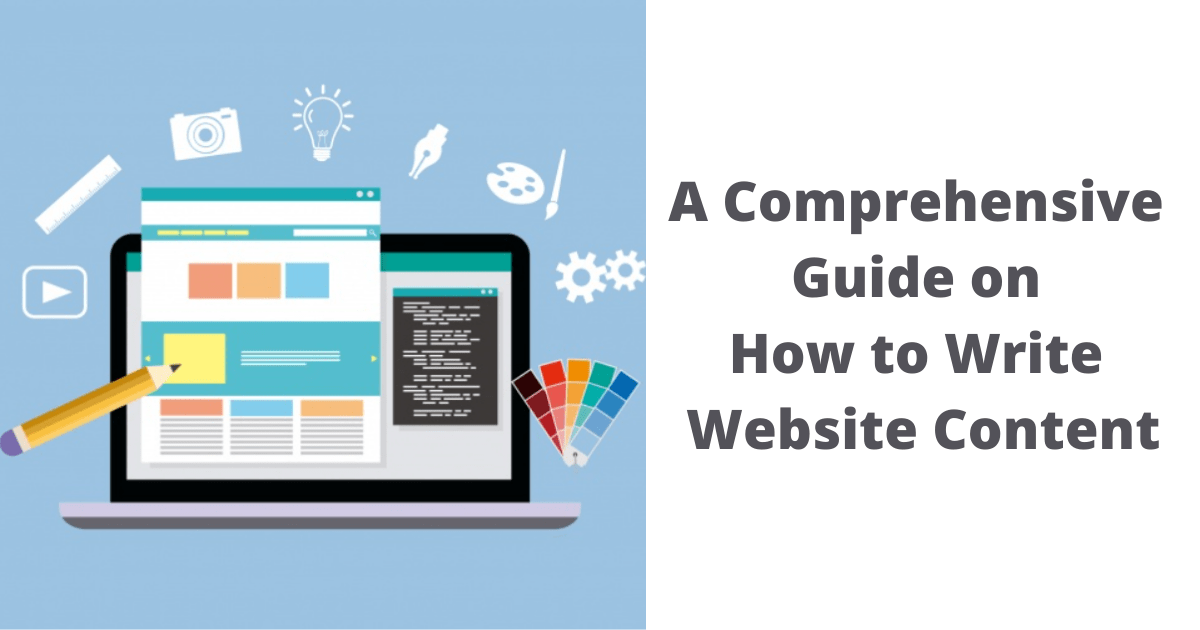 A Comprehensive Guide on How to Write Website Content