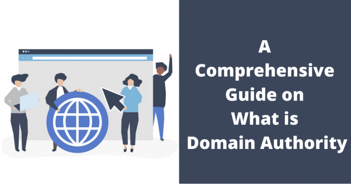 A Comprehensive Guide on What is Domain Authority