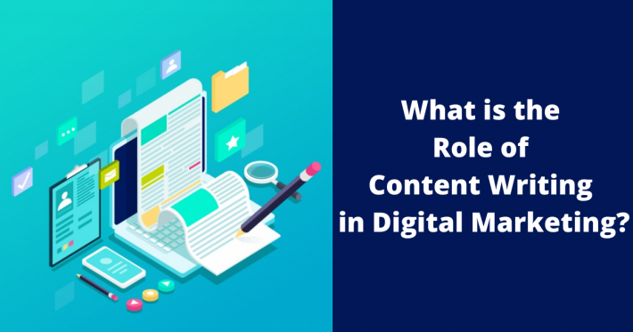 What is the Role of Content Writing in Digital Marketing?