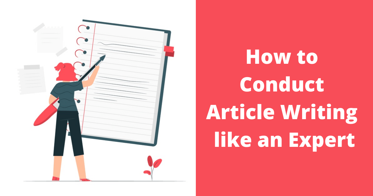 How to Conduct Article Writing like an Expert